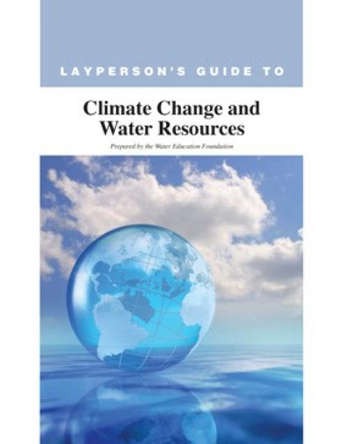 Layperson's Guide to Climate Change and Water Resources