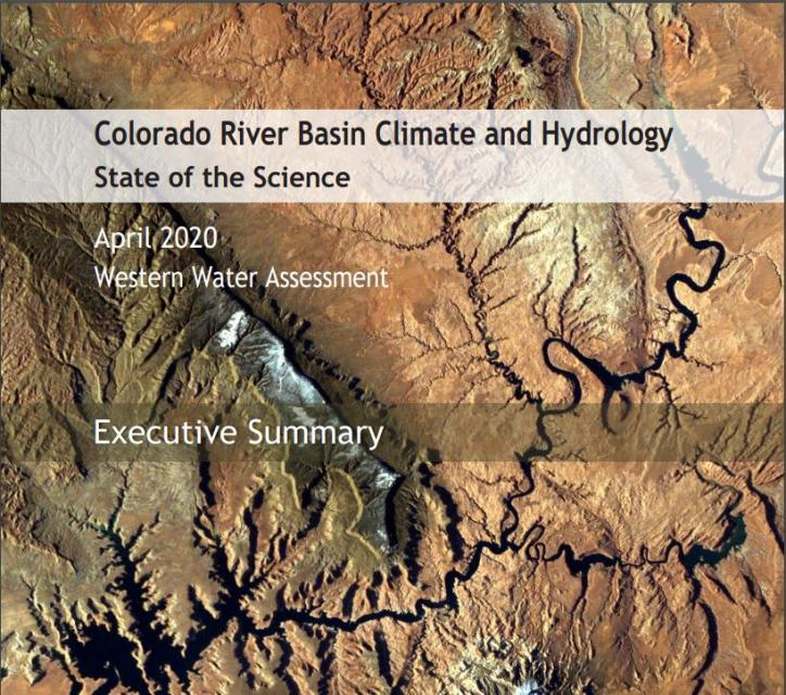 Colorado River Basin Climate and Hydrology: State of the Science report was released earlier this year.